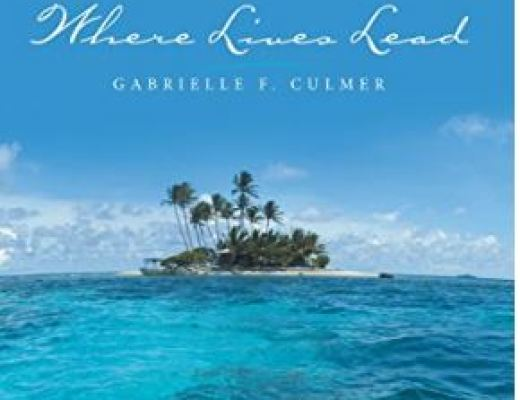 Where Lives Lead by Gabrielle F. Culmer – Artisan Book Reviews