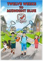"Alt=""kidventure: Twelve weeks to midnight blue by steve seardross"""