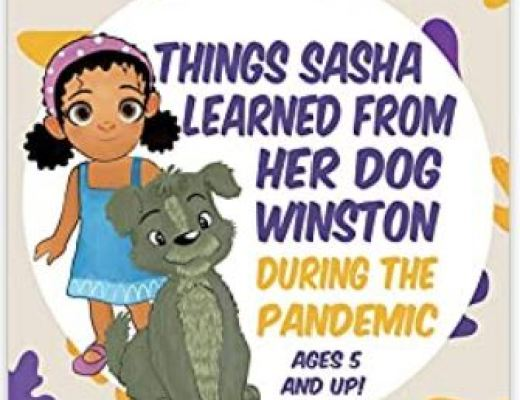 Things Sasha Learned From Her Dog Winston During The Pandemic by Marian L Thomas.