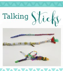 Making talking sticks by painting and decorating branches.
