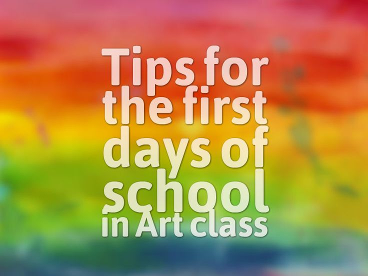Tips for the First Day of School in Art Class