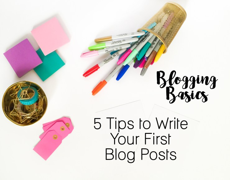 5-tips-to-write-your-first-blog-posts