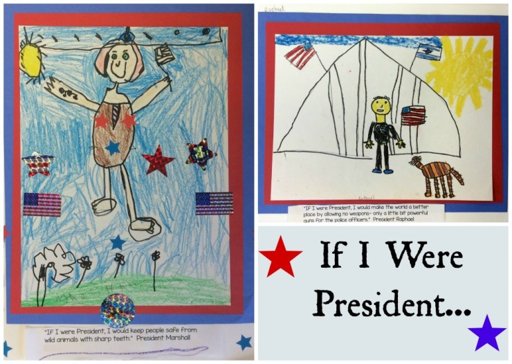 If I Were President drawings by Kindergarten