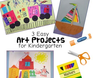 3 Easy Art Projects for Kindergarten