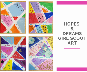 Hopes and Goals Girl Scout Art Project