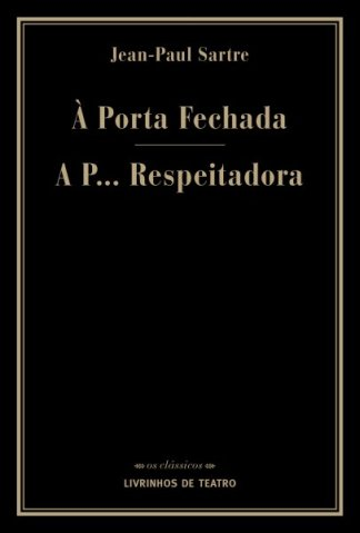 À PORTA FECHADA / A P... RESPEITADORA