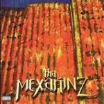Tha Mexakinz