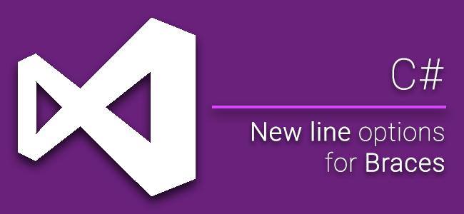 [How to] การตั้งค่า Text Editor ใน Visual Studio ไม่ให้ขึ้นบรรทัดใหม่ เมื่อเปิด-ปิดวงเล็บปีกกา บน C#