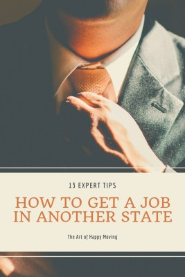 How to Get a Job in Another State. The Art of Happy Moving. www.artofhappymoving.com