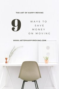 9 Ways to Save Money on Moving_The Art of Happy Moving_www.artofhappymoving.com