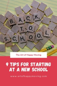 9 Tips for Starting at a New School_The Art of Happy Moving_www.artofhappymoving.com