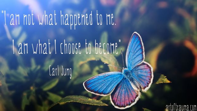 I am not what happened to me.