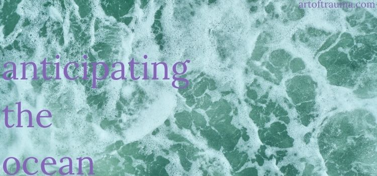 anticipating the ocean