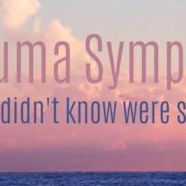 5 Trauma Symptoms You Didn't Know Were Symptoms