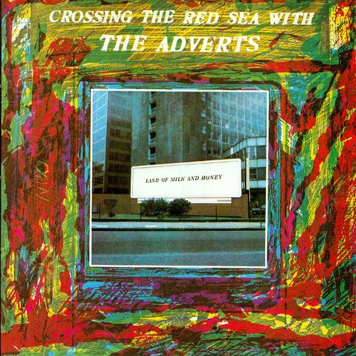 """""""Crossing The Red Sea With The Adverts"""" – The Adverts"""