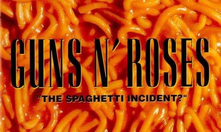 """The Spaghetti Incident?"" – Guns n' Roses"