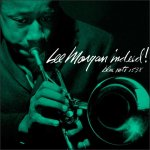 """Indeed!"" – Lee Morgan"