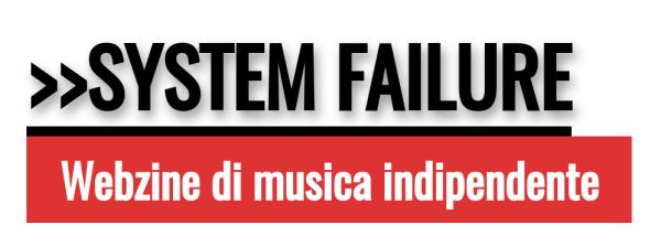 Nuova collaborazione con System Failure!