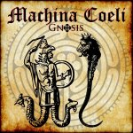 """Gnosis"" – Machina Coeli"