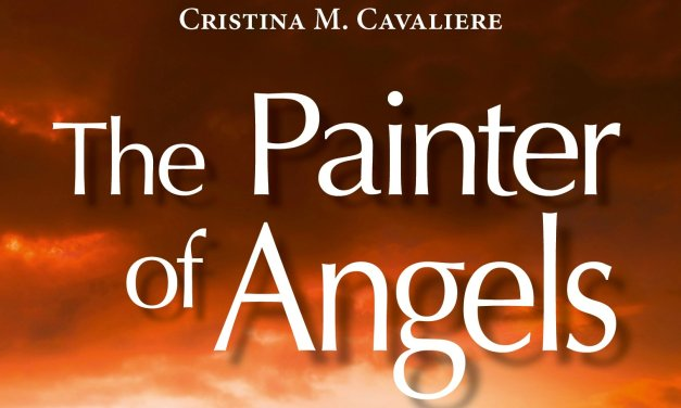 """""""The Painter of Angels"""" – Cristina M. Cavaliere"""