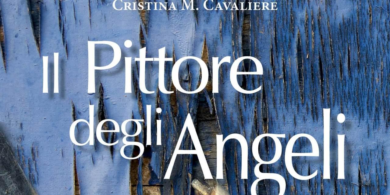 """""""Il Pittore degli Angeli"""" – Cristina M. Cavaliere"""