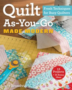 Quilt As You Go Made Modern - C&T Publishing