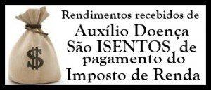 auxilio-doenca-nao-paga-imposto-renda
