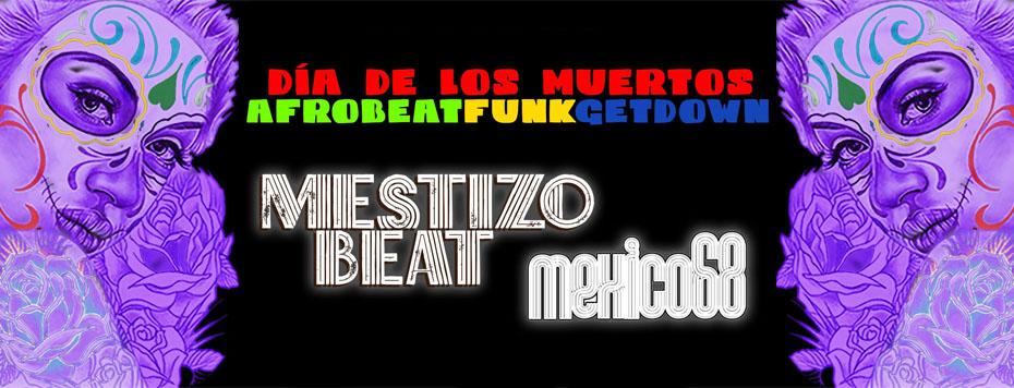 Mestizo Beat and Mexico68