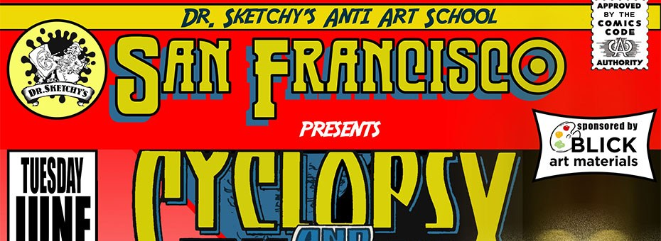 Dr  Sketchy's SF Presents Cyclops and Phoenix • ArtsEarth