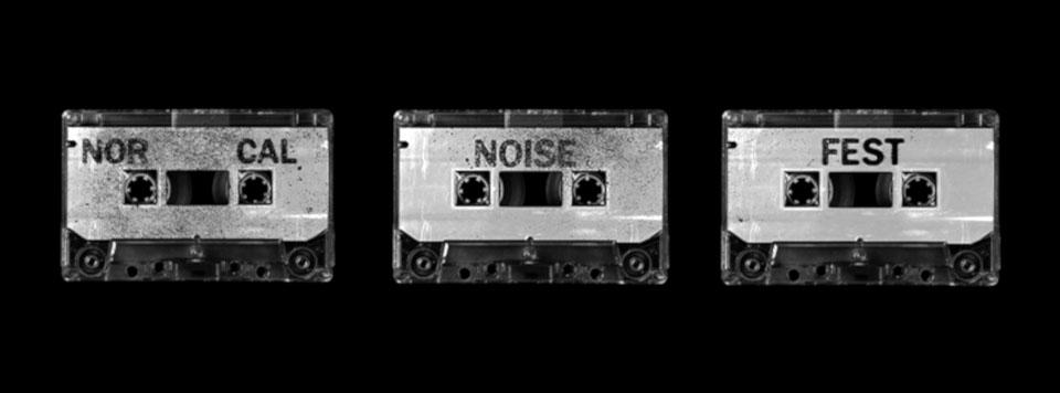 NorCal Noise Fest XXIV