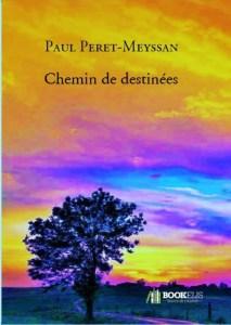 Paul Peret Meyssan Chemin de destinées