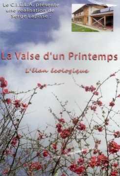 Documentaire La Valse d'un printemps Serge Lapisse