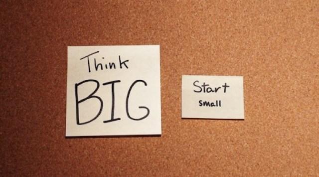 think-big-start-small-byob-post1