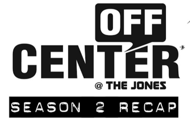 Off-Center Recap