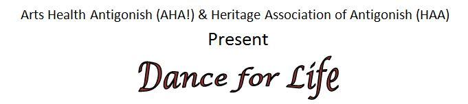 Arts Health Antigonish (AHA!) & Heritage Association of Antigonish (HAA) Present