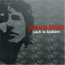 220px-James_Blunt_Back_to_Bedlam_Alt_Cover