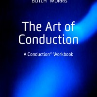 Butch Morris's workbook for spontaneous composition published