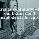 Imagine You'd Never Seen A Movie. How Would Your Brain Process Fast Clip Cuts?