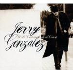 Recent Listening: Jerry Gonzalez