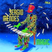 Sergio Mendez Magic