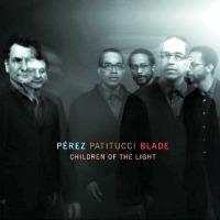 Perez, Patitucci, Blade