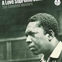 John Coltrane: <em>A Love Supreme</em> (And Then Some)
