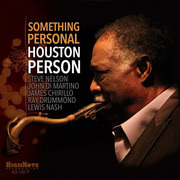 Recent Listening: Houston Person, Bren Plummer