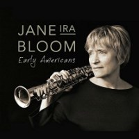 Recent Listening: Jane Ira Bloom's Early Americans