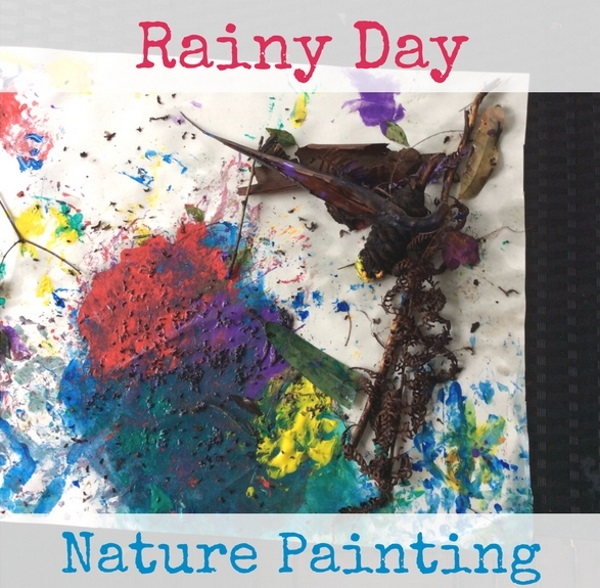 Rainy Day Nature Painting (And Puddle Walk!)