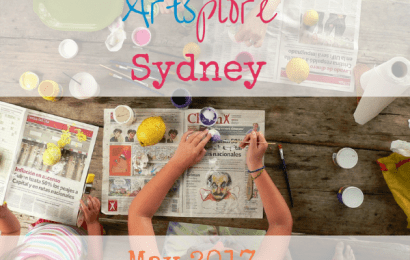 Artsplore Sydney: Family Arts Events, May 2017