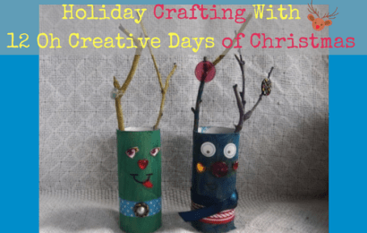 Holiday Crafting With 12 Oh Creative Days of Christmas
