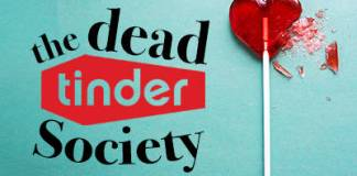 The Dead Tinder Society a hilarious new South African play about Tinder-dating hits the boards at Montecasino in July.