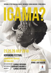 IGAMA? at the Kopanong Student Arts Festival (Poster)