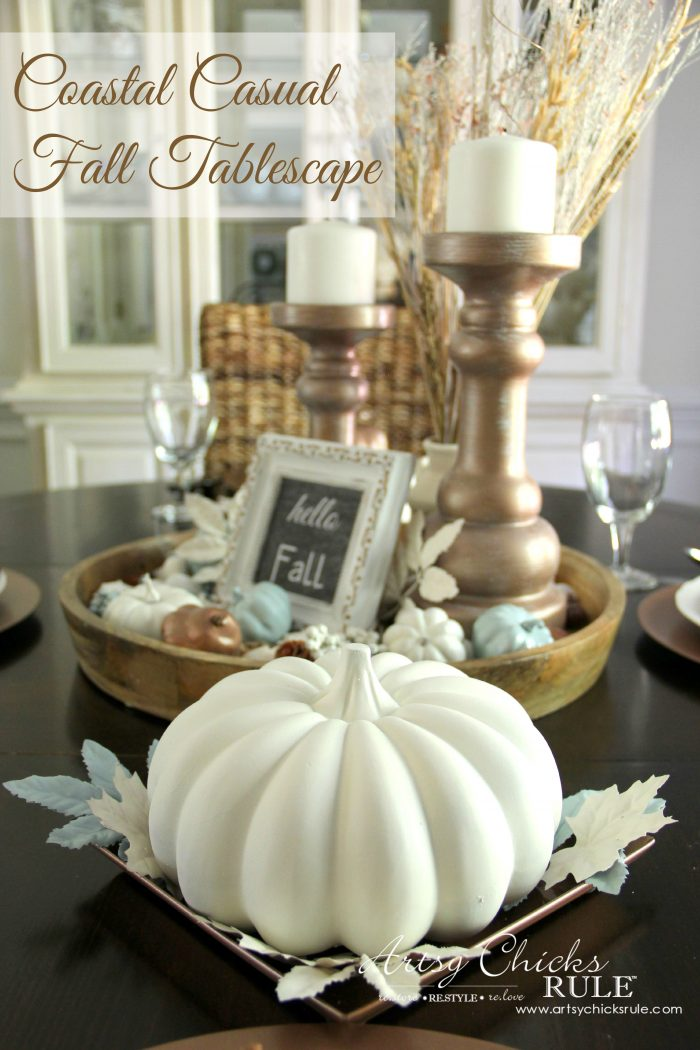 Coastal Casual Fall Tablescape on a budget  Artsy Chicks Rule